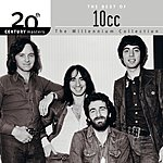 10cc 20th Century Masters - The Millennium Collection: The Best Of 10cc