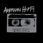 American Hi-Fi American Hi-Fi (Edited)