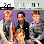 Big Country 20th Century Masters - The Millennium Collection: The Best Of Big Country