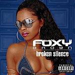 Foxy Brown Broken Silence (Parental Advisory)