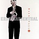 Eric Marienthal Walk Tall