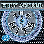 Eddy Arnold The Hits