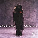 Abbey Lincoln Wholley Earth
