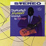 Cannonball Adderley The Cannonball Adderley Quintet In Chicago