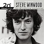 Steve Winwood 20th Century Masters - The Millennium Collection: The Best Of Steve Winwood