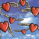 U2 If God Will Send His Angels (Single)