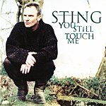 Sting You Still Touch Me (Single)