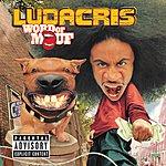 Ludacris Word Of Mouf (Parental Advisory)
