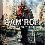 Cam'ron Come Home With Me (Edited)