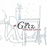 Cover Art: Getz For Lovers