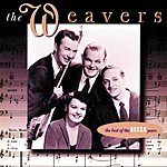 The Weavers The Best Of The Decca Years