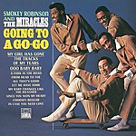 Smokey Robinson & The Miracles Going To A Go-Go/Away We A Go-Go