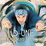 D1 Underground Psycho