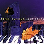 Gregg Karukas Blue Touch