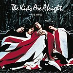 The Who The Kids Are Alright (Remastered)