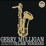 Gerry Mulligan Concert Jazz Band Live At The Village Vanguard