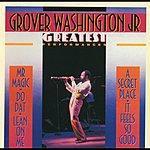 Grover Washington, Jr. Greatest Performances