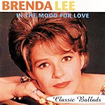 Brenda Lee In The Mood For Love-Classic Ballads