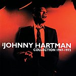 Johnny Hartman The Johnny Hartman Collection 1947-1972