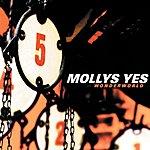 Mollys Yes Wonderworld