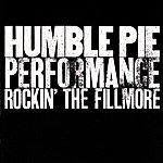 Humble Pie Rockin The Fillmore