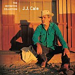 J.J. Cale The Very Best Of: J.J. Cale