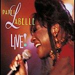 Patti LaBelle Live!