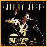 Jerry Jeff Walker A Man Must Carry On, Vol.2