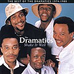 The Dramatics Shake It Well :The Best Of The Dramatics 1974 - 1980