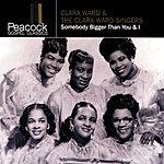 Clara Ward Somebody Bigger Than You & I (Remastered)
