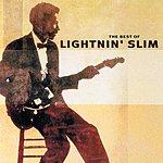 Lightnin' Slim The Best Of Lightnin' Slim