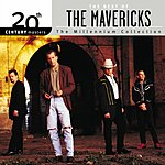 The Mavericks 20th Century Masters - The Millennium Collection: The Best Of The Mavericks