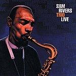 Sam Rivers Trio Sam Rivers Trio Live