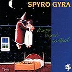 Spyro Gyra Dreams Beyond Control (US Release)