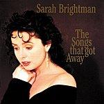 Sarah Brightman Songs That Got Away