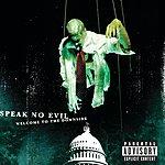 Speak No Evil Welcome To The Downside (Parental Advisory)
