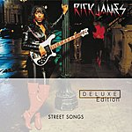 Rick James Street Songs - Deluxe Edition