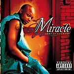 Miracle Keep It Country (Parental Advisory)