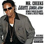 Mr. Cheeks Lights, Camera, Action (Parental Advisory) (Maxi-Single - Remix)
