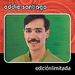 Eddie Santiago Edicion Limitada