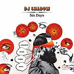 DJ Shadow Six Days