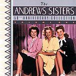 The Andrews Sisters 50th Anniversary Collection, Vol.1