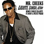Mr. Cheeks Lights, Camera, Action! (2 Track Single) (Edited)