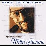Willie Rosario Serie Sensacional Tropical Willie Rosario