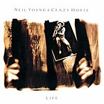 Neil Young & Crazy Horse Life