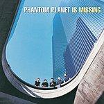 Phantom Planet Phantom Planet Is Missing