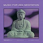 Tony Scott Music For Zen Meditation And Other Joys