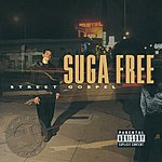 Suga Free Street Gospel (Parental Advisory)
