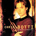 Chris Botti Midnight Without You