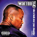 Warren G Take A Look Over Your Shoulder (Reality) (Parental Advisory)